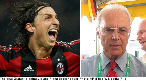 'Zlatan Ibrahimovic' born to 'Franz Beckenbauer'
