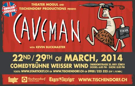 Caveman comedy comes to Zurich in English