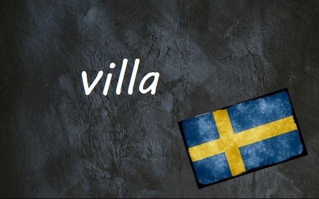 Swedish word of the day: villa